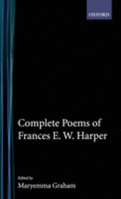 Complete Poems of Frances E. W. Harper