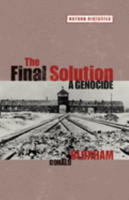 The Final Solution: a genocide