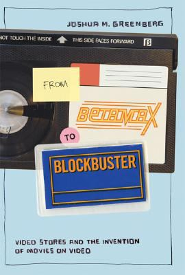 Cover image for From BetaMax to Blockbuster