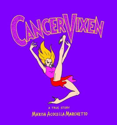 Details about Cancer vixen : a true story