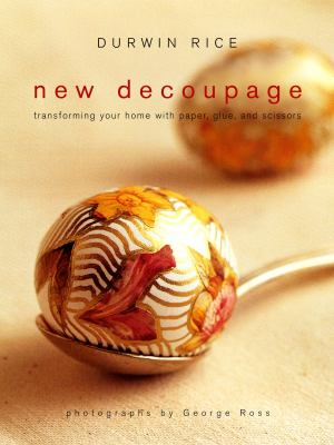 Details about New decoupage : transforming your home with paper, glue, and scissors