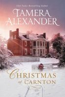 Christmas At Carnton by Alexander, Tamera © 2017 (Added: 11/2/17)