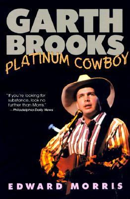 Cover image for Garth Brooks, platinum cowboy