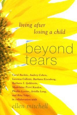 cover photo: Beyond Tears: Living After Losing a Child