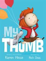 My+thumb by Hesse, Karen © 2016 (Added: 8/5/16)