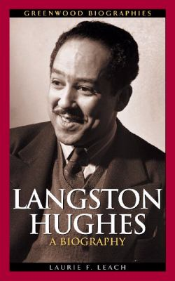 Langston Hughes: A Biography