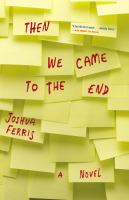cover of Then We Came to the End