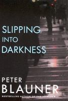cover of Slipping into Darkness