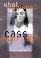 cover of What Happened to Cass McBride?