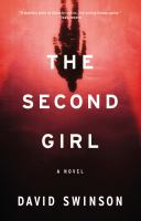 The Second Girl by Swinson, David © 2016 (Added: 8/29/16)