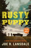 Rusty Puppy by Lansdale, Joe R. © 2017 (Added: 2/21/17)