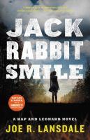 Jackrabbit Smile by Lansdale, Joe R. © 2018 (Added: 4/12/18)