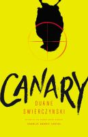 Canary by Swierczynski, Duane © 2015 (Added: 4/23/15)