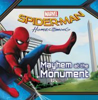 Spider-man+homecoming++mayhem+at+the+monument by May, Tallulah © 2017 (Added: 7/6/18)
