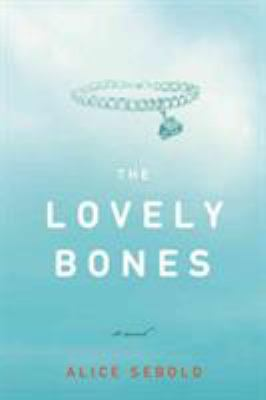 Details about The lovely bones a novel