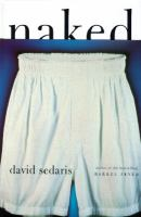 Naked by Sedaris, David © 1997 (Added: 5/12/15)