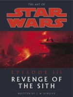 the cover of The Art of Star Wars, Episode III, Revenge of the Sith