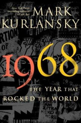 Book: 1968: The Year that Rocked the World
