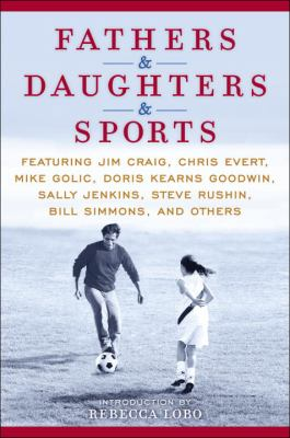 Fathers &amp; Daughters &amp; Sports