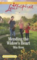 Mending The Widow's Heart by Ross, Mia © 2017 (Added: 11/3/17)