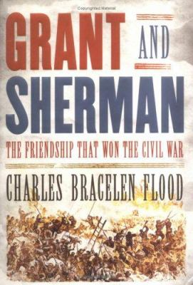 cover photo: Grant and Sherman: the Friendship That Won the Civil War