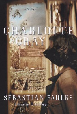 Details about Charlotte Gray : a novel