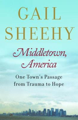 cover photo: Middletown, America: One Town's Passage from Trauma to Hope