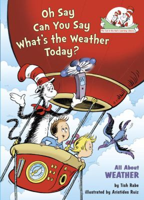 Details about Oh Say Can You Say What's the Weather Today? : All About Weather