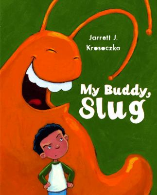 Details about My Buddy, Slug