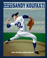 You Never Heard of Sandy Koufax?! catalog link