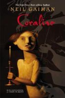 Coraline by Gaiman, Neil © 2012 (Added: 2/15/17)