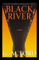 Black River: A Novel