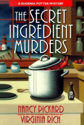 Details about The secret ingredient murders : a Eugenia Potter mystery