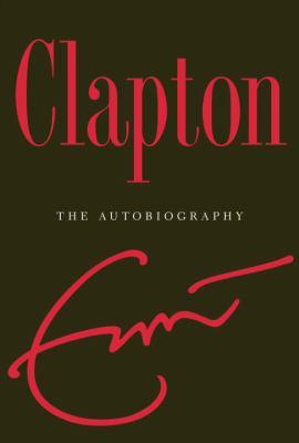 Clapton: An Autobiography