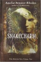 Snakecharm by Atwater-Rhodes, Amelia © 2004 (Added: 10/18/16)