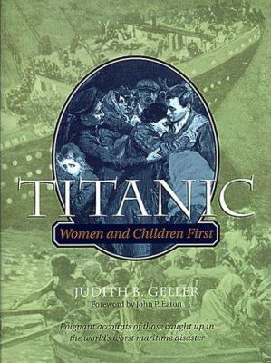 Details about Titanic : women and children first