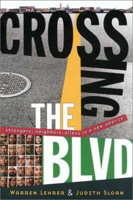 Cover image for Crossing the blvd