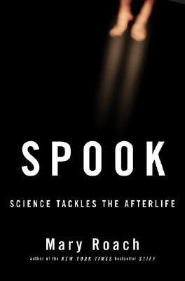 Details about Spook : science tackles the afterlife