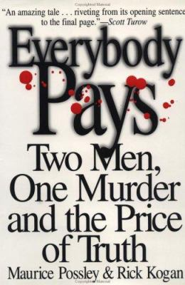 cover of Everybody Pays: Two Men, One Murder and the Price of Truth