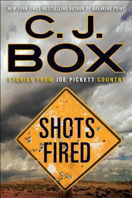 Details about Shots fired : stories from Joe Pickett Country