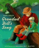Grandad+bills+song by Yolen, Jane © 1994 (Added: 10/11/17)