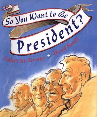 Details about So You Want to be President?
