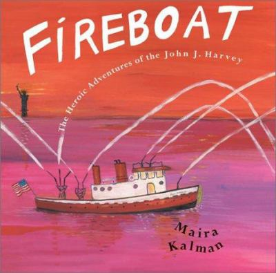 cover photo: Fireboat: The Heroic Adventures of the John J. Harvey
