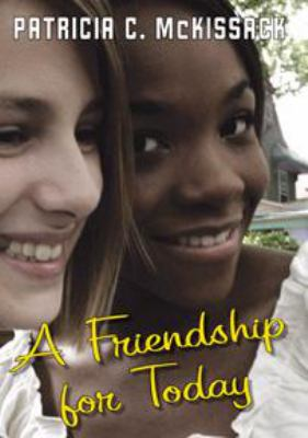 Friendship for Today, A