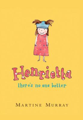 cover photo: Henrietta, There's No One Better
