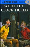 While+the+clock+ticked by Dixon, Franklin W. © 1994 (Added: 9/29/17)