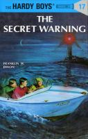 The+secret+warning by Dixon, Franklin W. © 1989 (Added: 9/29/17)