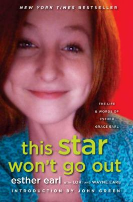 Details about This star won't go out : the life and words of Esther Grace Earl