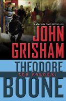 Theodore+boone++the+scandal by Grisham, John © 2016 (Added: 7/26/16)