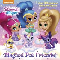 Shimmer+and+shine++magical+pet+friends by  © 2018 (Added: 7/6/18)